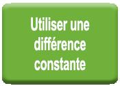 Utiliser une différence constante